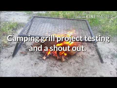 Camping grill project testing and a shout out!