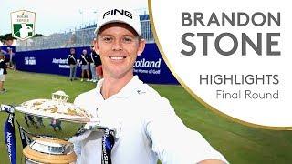 Brandon Stone Final Round Winning Highlights | 2018 Aberdeen Standard Investments Scottish Open