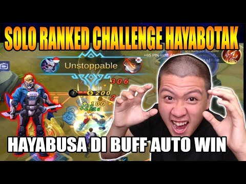 CHALLENGE SOLO RANKED HAYABUSA DI BUFF?? AUTO WIN HAHAHA - Mobile Legend Bang Bang