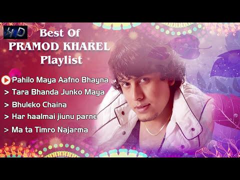 (प्रमोद खरेलका नया उत्कृस्ट आधुनिक गीतहरु Pramod Kharels New ...25 min.)