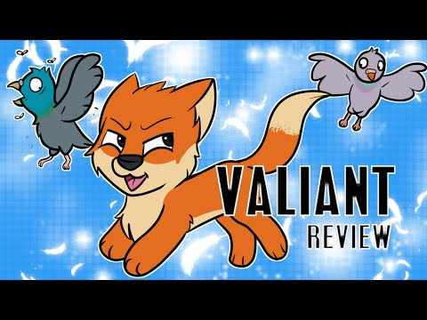 Valiant Review (MINOR SPOILERS)