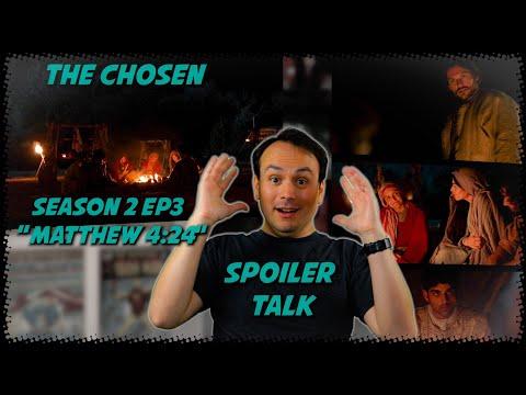 The Chosen Season 2 EP3 - Matthew 4:24   SPOILER TALK