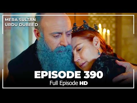 Mera Sultan - Episode  390 (Urdu Dubbed)