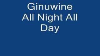 Ginuwine - All Night All Day