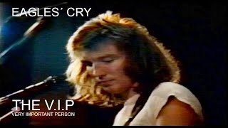 Video EAGLES´ CRY (C) 1982 THE V.I.P. - PRAGUE LIVE 28.2.1990