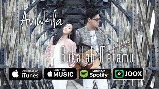 Download lagu Aviwkila Bukalah Matamu Mp3