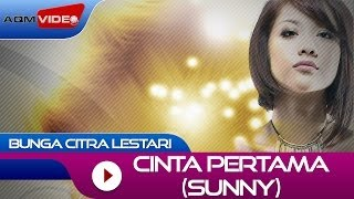 Video Bunga Citra Lestari - Cinta Pertama (Sunny) | Official Video MP3, 3GP, MP4, WEBM, AVI, FLV September 2018