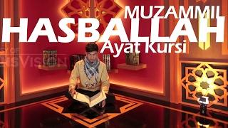 MUZAMMIL HASBALLAH - AYAT KURSI
