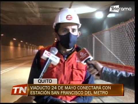 Viaducto 24 de Mayo conectará con estación San Francisco del Metro
