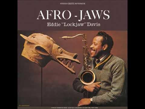 "Eddie ""Lockjaw"" Davis – Afro Jaws (Full Album)"