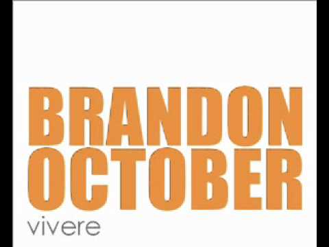 Brandon October – Vivere