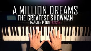 Video How To Play: The Greatest Showman - A Million Dreams | Piano Tutorial Lesson + Sheets MP3, 3GP, MP4, WEBM, AVI, FLV Juni 2018