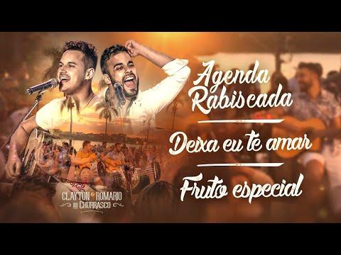 Clayton e Romário - Agenda Rabiscada / Deixa Eu Te Amar / Fruto Especial - DVD no Churrasco