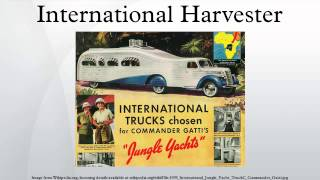 10. International Harvester