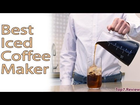 Best Iced Coffee Maker & Let's Celebrate A Good Day - Top7USA