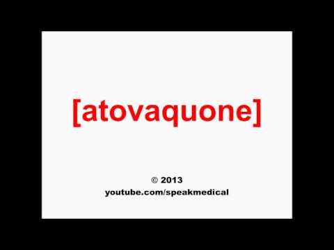 Pronounce Atovaquone | SpeakMedical