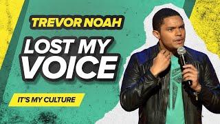"Video ""Lost My Voice"" - Trevor Noah - (It's My Culture) MP3, 3GP, MP4, WEBM, AVI, FLV Agustus 2019"