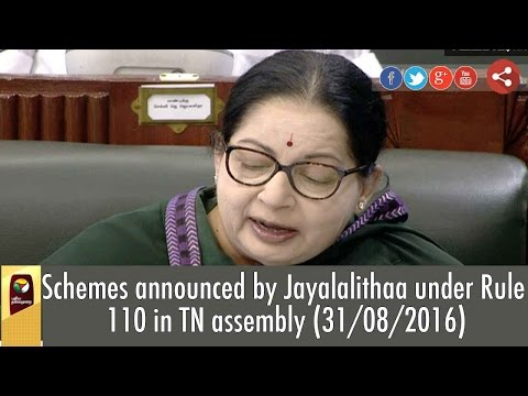 Schemes-announced-by-Jayalalithaa-under-Rule-110-in-TN-assembly-31-08-2016