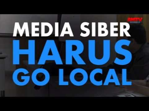 Media Siber Harus Go Local
