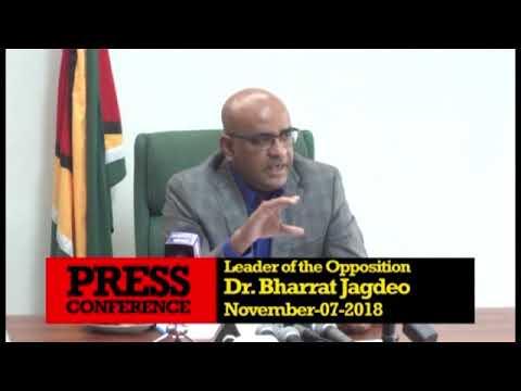 Press Conference by Opposition Leader Dr Bharrat Jagdeo  November 7th 2018