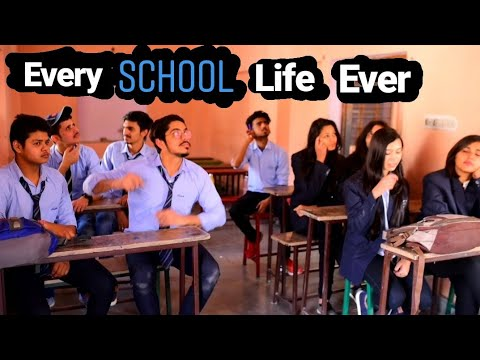 Every School Life Ever - School special video - Abhishek Sharma.