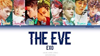 EXO (엑소) - The Eve (전야/前夜) (Color coded Han|Rom|Eng Lyrics)