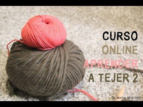 Curso online gratis para aprender a tejer 2: Cómo montar los puntos