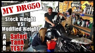 1. DR650 Stock Weight vs Modified Weight
