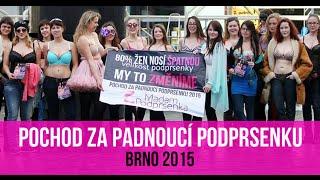 Pochod Za Padnouc   Podprsenku 2015 V Brn     Madam Podprsenka