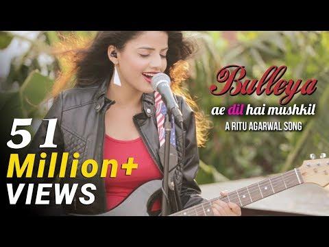 Bulleya - Female Cover Version by @VoiceOfRitu   Ae Dil Hai Mushkil   Karan Johar