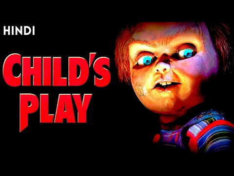 CHILD'S PLAY 1(1988) EXPLAINED IN HINDI