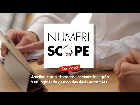 Numériscope #5 Un logiciel de gestion devis et factures pour améliorer sa performance commerciale