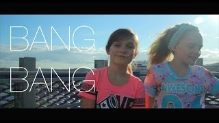 Bang Bang - Jessie J, Ariana Grande, Nicki Minaj - cover by 11 year old Sapphire Ft. Skye