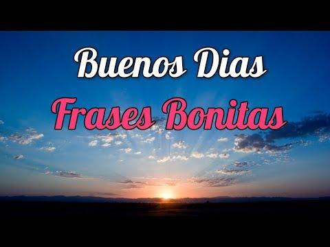 Buenos Dias Frases Bonitas - Buenos Dias Amor
