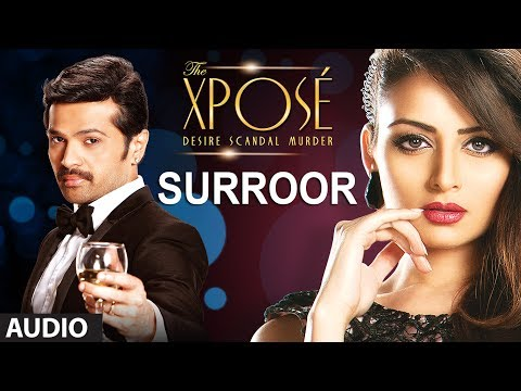 The Xpose: Surroor | Full Audio Song
