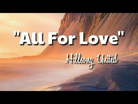 All For Love lyrics | Hillsong United
