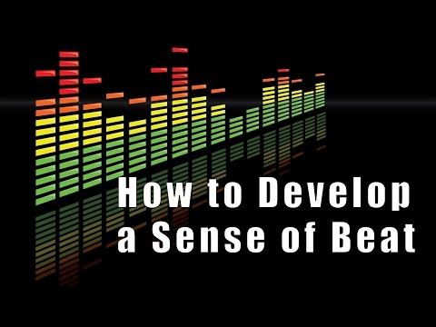 How to Develop a Sense of Beat