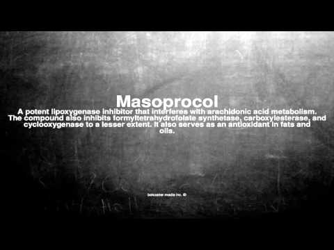 Medical vocabulary: What does Masoprocol mean