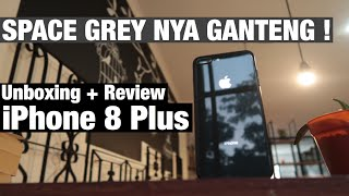 Unboxing & First Impression iPhone 8 Plus SPACE GRAY - Indonesia