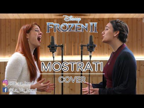 Mostrati - Frozen 2 (Cover by LaVaLend feat. Elena Borroni) - Show Yourself Italian Version