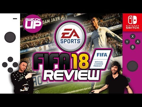 IGN GAVE THIS 5.5!? Fifa 18 Nintendo Switch Review