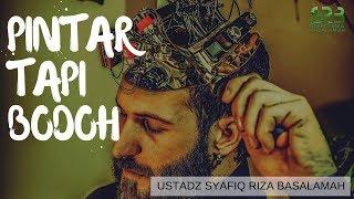 Video Pintar Tapi Bodoh -   Ustadz DR Syafiq Riza Basalamah MA MP3, 3GP, MP4, WEBM, AVI, FLV Desember 2018