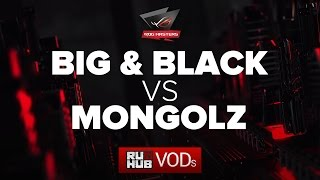 Big and Black vs Mongolz, ROG Masters, game 3 [Adekvat, Smile]
