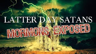 Video Latter Day Satans: Mormons Exposed (Official Documentary 2018) MP3, 3GP, MP4, WEBM, AVI, FLV Desember 2018