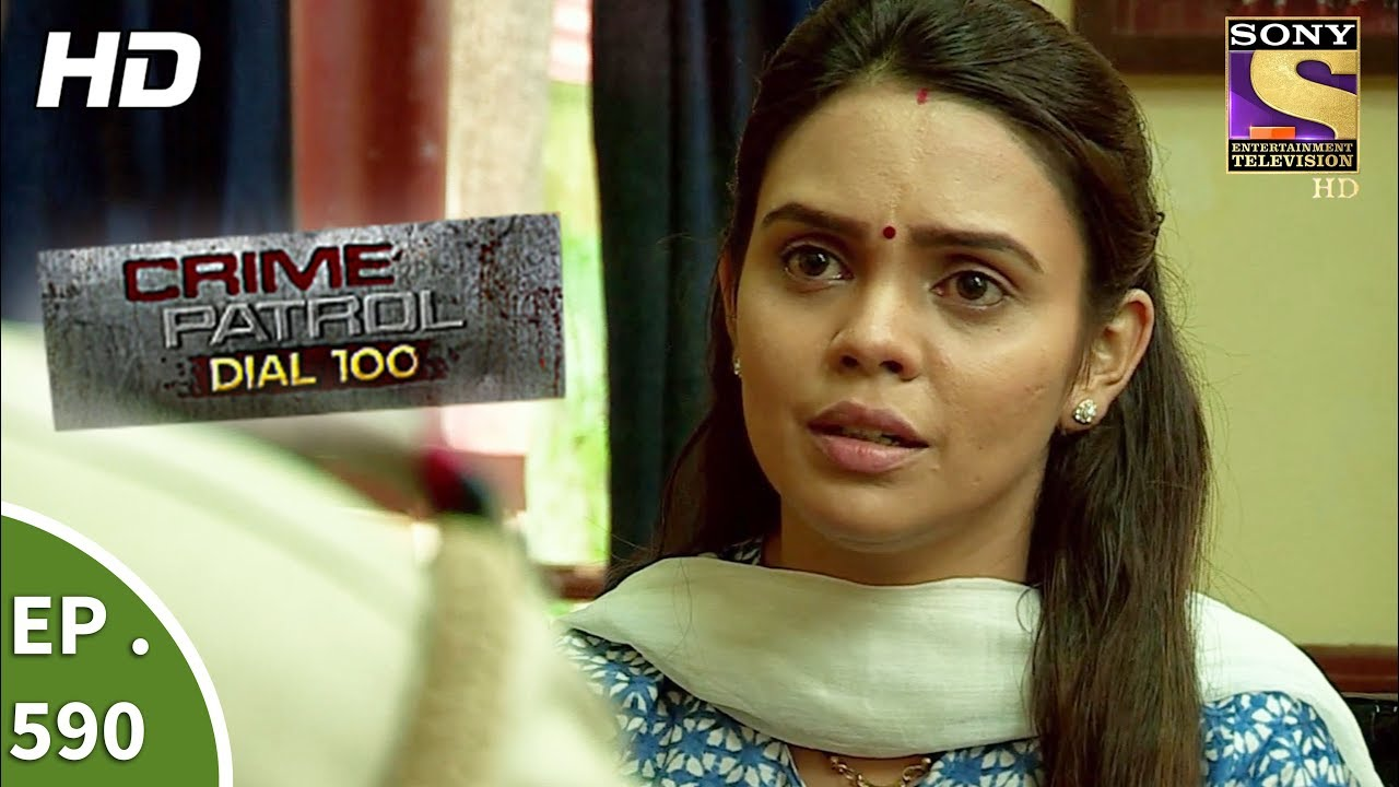 Crime Patrol Dial 100 – क्राइम पेट्रोल – The Kidnapped Girl Part 1 – Ep 590 – 30th August, 2017