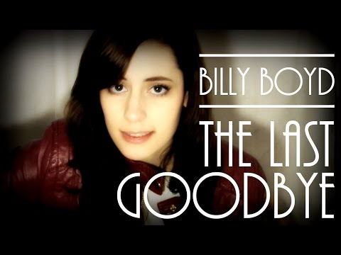"Billy Boyd  ""The Last Goodbye"" Cover"