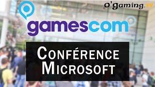 Gamescom 2015 - Conférence Microsoft - 04/08/2015