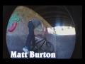 Matt  Burton video 3