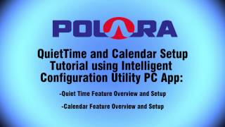 PC - QuietTime and Calendar Feature Setup