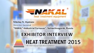 Solnechnogorsk Russia  City new picture : Nikolay N. Ityaksov (NAKAL-Industrial Furnaces, Russia) about 9th Heat Treatment - 2015 Exhibition